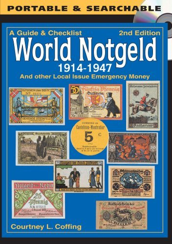 A Guide & Checklist - World Notgeld 1914-1947 by Courtney L. Coffing (2011-12-19) CD-Rom